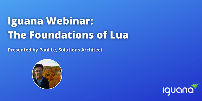 Iguana Webinar - The Foundations of Lua (Thumbnail)